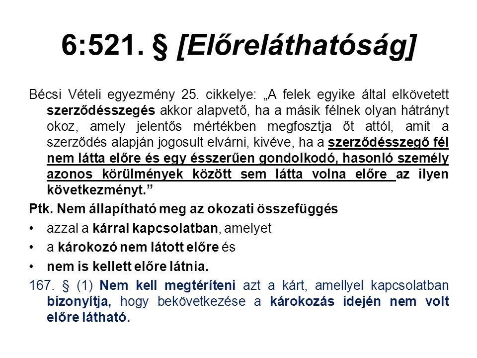 6:521. § [Előreláthatóság]